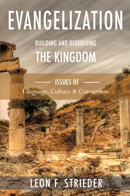 Evangelization: Building and Rebuilding the Kingdom: cover